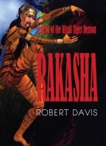 "An Interview with Robert Davis, author of ""Rakasha."""