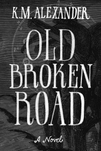 Old Broken Road is available in print and eBook. Click the image to purchase.